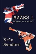 Mazes 1: Murder in Munich