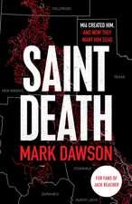 Dawson, M: Saint Death