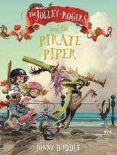 Duddle, J: Jolley-Rogers and the Pirate Piper
