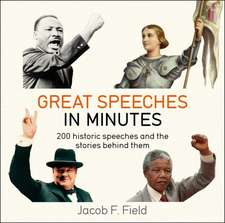 Great Speeches in Minutes