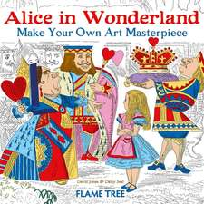 Alice in Wonderland (Art Colouring Book): Make Your Own Art Masterpiece