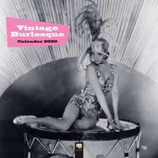 Vintage Burlesque Wall Calendar 2020 (Art Calendar)