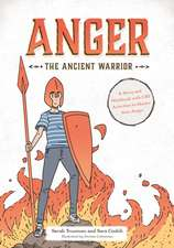 Anger the Ancient Warrior