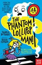 Phantom Lollipop Man
