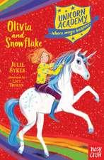 Unicorn Academy: Olivia and Snowflake