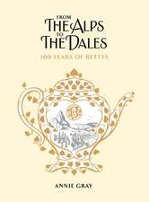 From the Alps to the Dales: 100 Years of Bettys