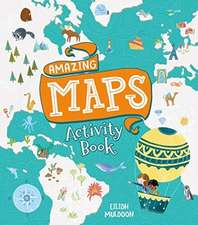 Muldoon, E: Amazing Maps Activity Book