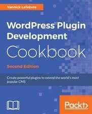 Wordpress Plugin Development Cookbook, Second Edition