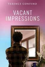 Vacant Impressions