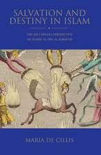 Salvation and Destiny in Islam: The Shi'i Ismaili Perspective of Hamid al-Din al-Kirmani