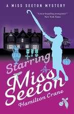 STARRING MISS SEETON