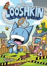 Looshkin: The Adventures of the Maddest Cat in the World