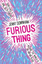 Furious Thing: Shortlisted for the Costa Children's Book Award 2019