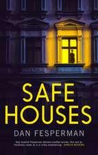 Safe Houses