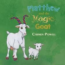 Matthew and the Magic Goat