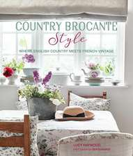 Country Brocante Style