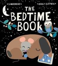 Marendaz, S: The Bedtime Book