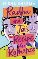 Radha and Jai's Recipe for Romance