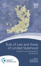 Rule of Law and Areas of Limited Statehood – Domestic and International Dimensions