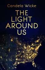 Light Around Us