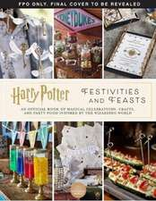 Harry Potter - Festivities and Feasts