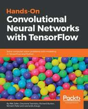 Hands-on Convolutional Neural Networks with Tensorflow