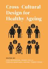 Cross-Cultural Design for Healthy Ageing