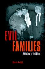 EVIL FAMILIES A HISTORY OF BAD BLO