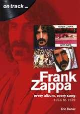 Frank Zappa 1966 to 1979