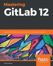 Mastering GitLab 12