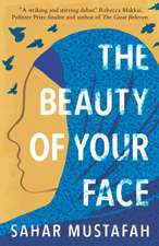 Beauty of Your Face