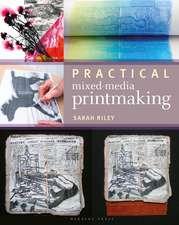 Practical Mixed-Media Printmaking