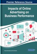 Impacts of Online Advertising on Business Performance