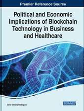 Political and Economic Implications of Blockchain Technology in Business and Healthcare