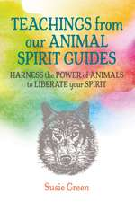 Teachings from Our Animal Spirit Guides