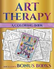 A Coloring Book (Art Therapy)