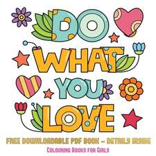 Colouring Books for Girls (Do What You Love)