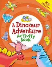 Dinosaur Adventure Activity Book