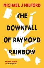 Downfall of Raymond Rainbow