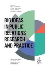 BIG IDEAS IN PUBLIC RELATIONS