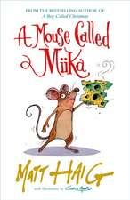 A Mouse Called Miika