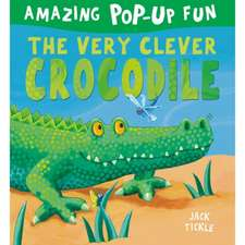 VERY CLEVER CROCODILE