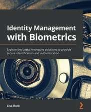 Identity Management with Biometrics