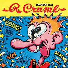 R. Crumb Wall Calendar 2022 (Art Calendar)