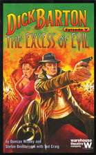Dick Barton V: The Excess of Evil