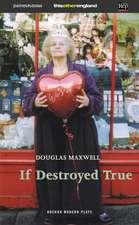 If Destroyed True