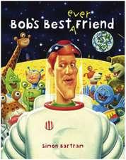 Bob's Best Friend