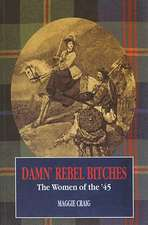Damn' Rebel Bitches