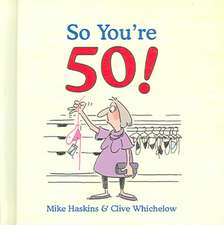 So You're 50!:  Conquer Your Fear of Flying