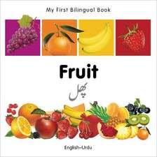 My First Bilingual Book - Fruit - English-urdu